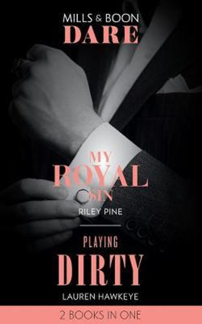 Mills & Boon / Dare / 2 in 1 / My Royal Sin / Playing Dirty