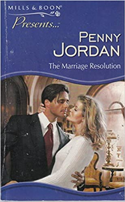 Mills & Boon / Presents / The Marriage Resolution