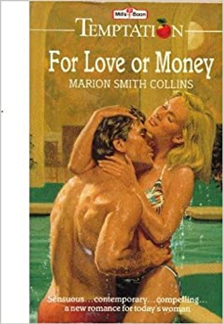 Mills & Boon / Temptation / For love or money