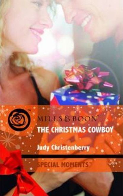 Mills & Boon / Special Moments / The Christmas Cowboy