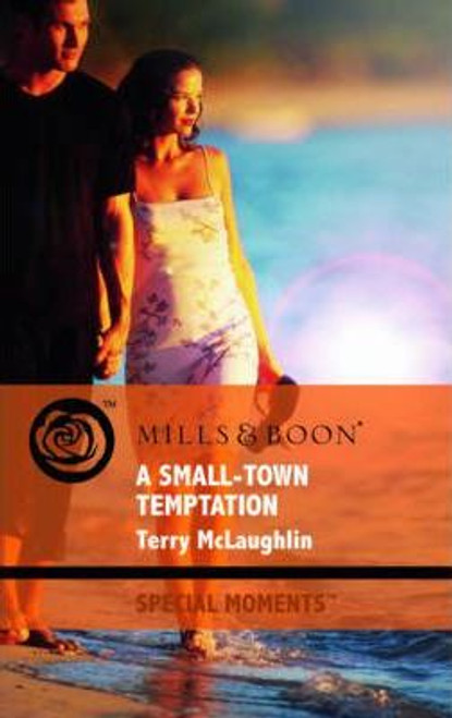 Mills & Boon / Special Moments / A Small-Town Temptation