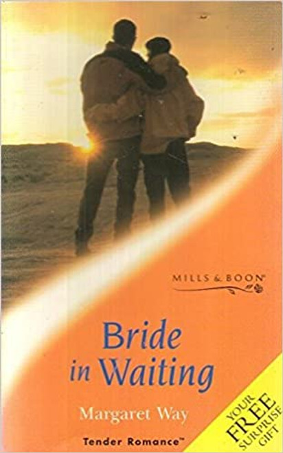 Mills & Boon / Tender Romance / A Bride in Waiting
