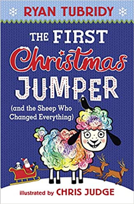Tubridy, Ryan - The First Christmas Jumper - BRAND NEW - HB - Illustrated by Chris Judge