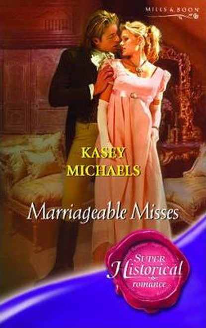 Mills & Boon / Historical / Marriageable Misses