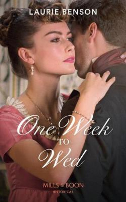 Mills & Boon / Historical / One Week To Wed