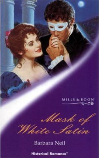 Mills & Boon / Historical / Mask of White Satin