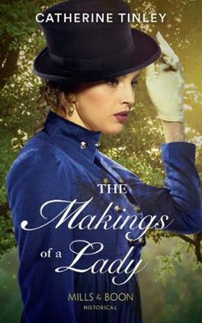 Mills & Boon / Historical / The Makings Of A Lady