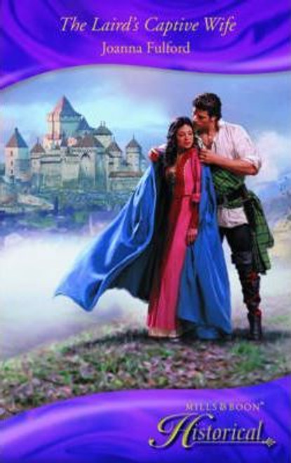 Mills & Boon / Historical / The Laird's Captive Wife
