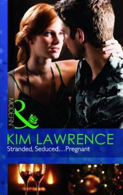 Mills & Boon / Modern / Stranded Seduced...Pregnant