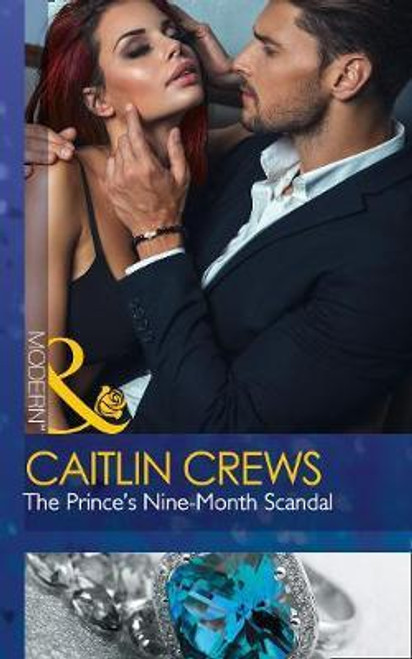 Mills & Boon / Modern / The Prince's Nine-Month Scandal