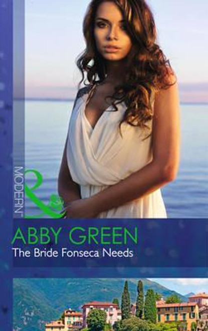 Mills & Boon / Modern / The Bride Fonseca Needs