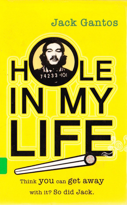 gantos, Jack / Hole in my Life