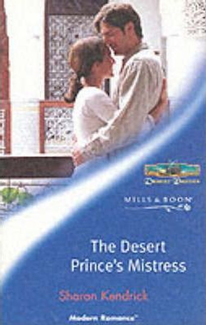 Mills & Boon / Modern / The Desert Prince's Mistress