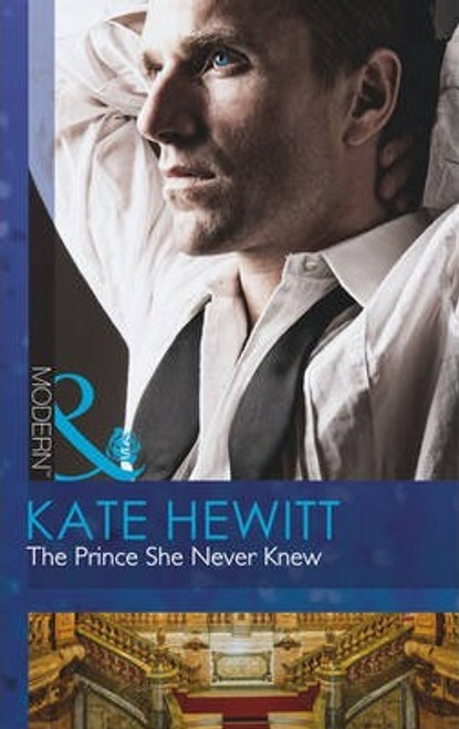 Mills & Boon / Modern / The Prince She Never Knew