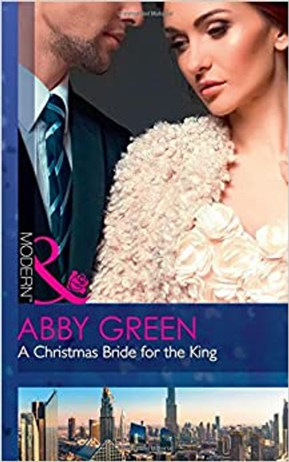 Mills & Boon / Modern / A Christmas Bride For The King
