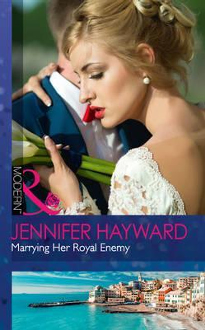 Mills & Boon / Modern / Marrying Her Royal Enemy