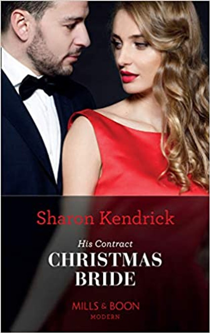 Mills & Boon / Modern / His Contract Christmas Bride