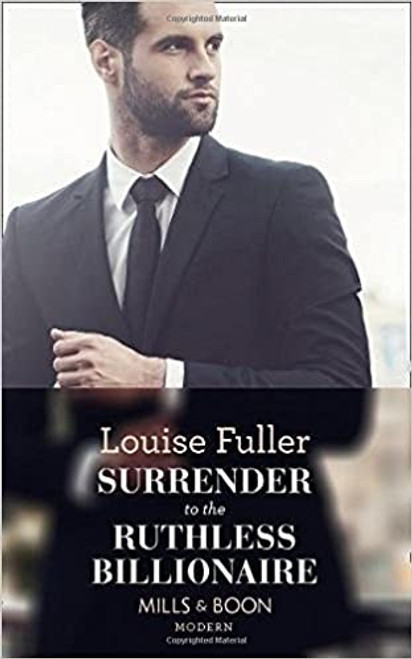Mills & Boon / Modern / Surrender To The Ruthless Billionaire