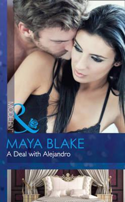 Mills & Boon / Modern / A Deal With Alejandro