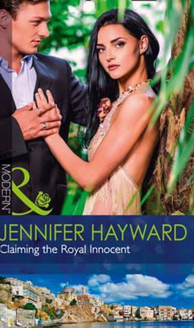 Mills & Boon / Modern / Claiming The Royal Innocent