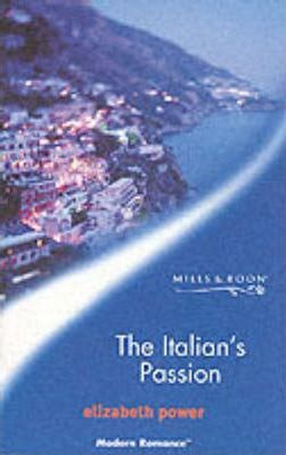 Mills & Boon / Modern / The Italian's Passion