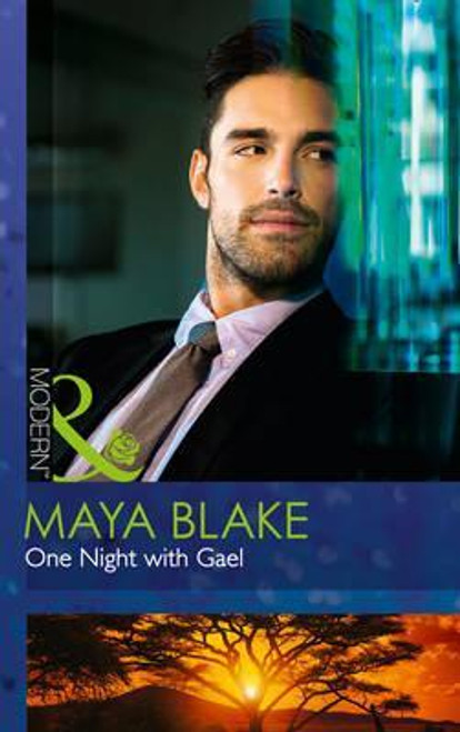 Mills & Boon / Modern / One Night With Gael
