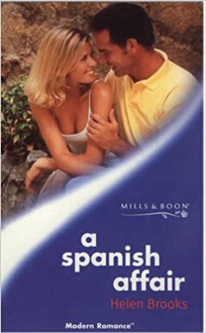 Mills & Boon / Modern / A Spanish Affair