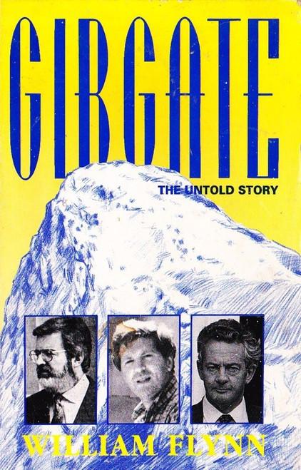 Flynn, William / Gibgate: The Untold Story