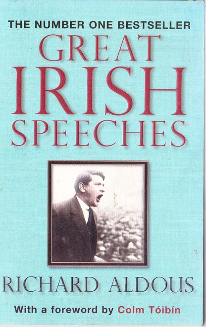 Aldous, Richard / Great Irish Speeches