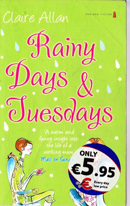 Allan, Claire / Rainy Days & Tuesdays