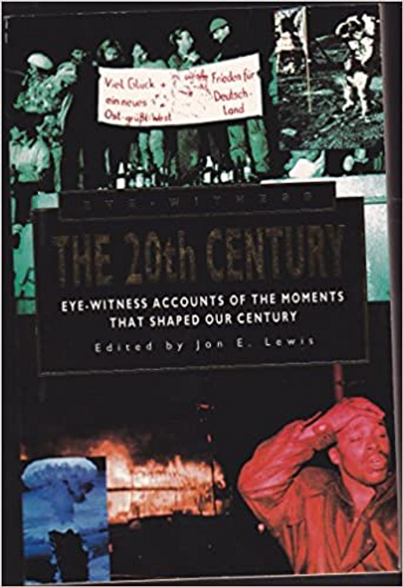 Lewis, Jon E. / The 20th Century, Eye Witness