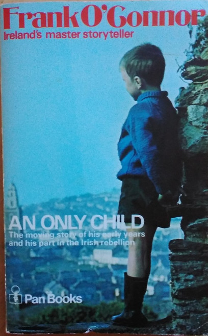 O'Connor, Frank - An Only Child,  Vintage Pan PB - 1979 Edition - Originally 1961
