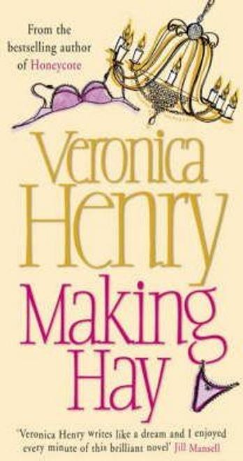 Henry, Veronica / Making Hay