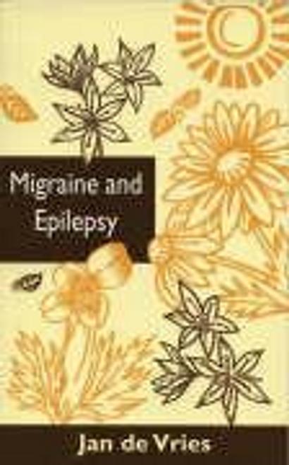 De Vries, Jan / Migraine and Epilepsy