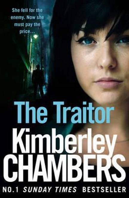 Chambers, Kimberley / The Traitor