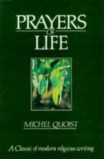 Quoist, Michel / Prayers of Life