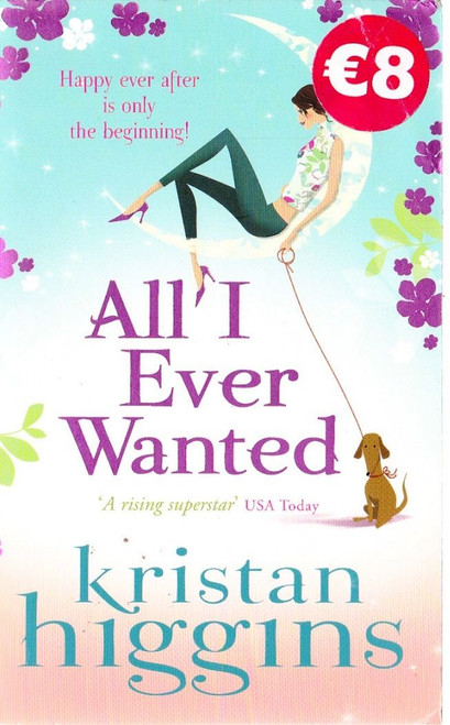 Higgins, Kristan / All I ever Wanted