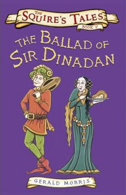 Morris, Gerald / The Ballad of Sir Dinadan