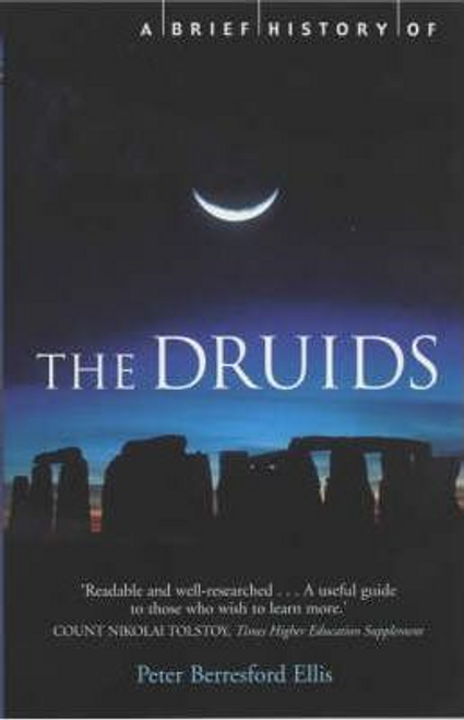 Ellis, Peter / A Brief History of the Druids