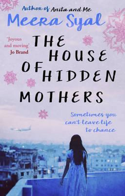 Syal, Meera / The House of Hidden Mothers