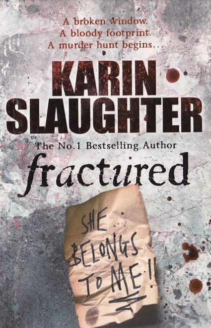Slaughter, Karin / Fractured