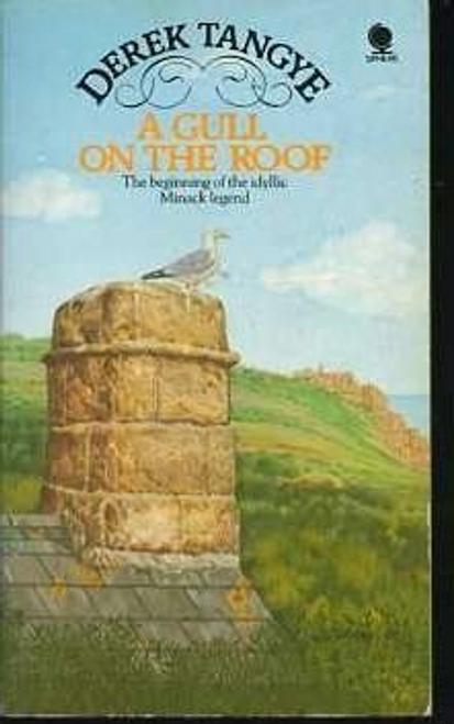Tangye, Derek / A Gull on the Roof