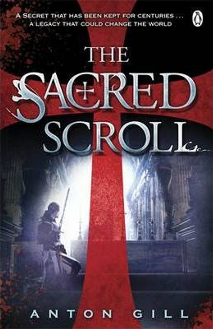 Gill, Anton / The Sacred Scroll