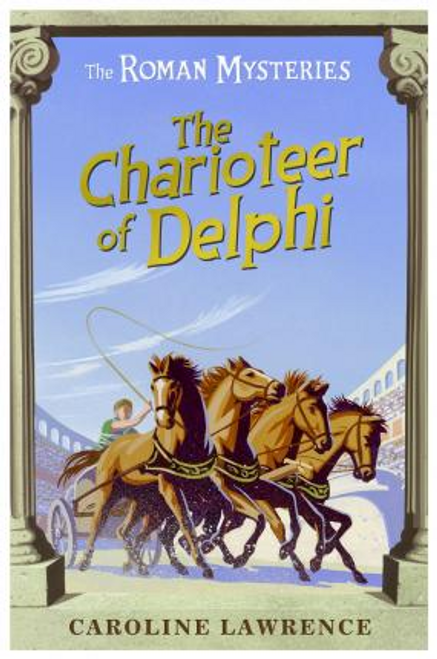 Lawrence, Caroline / The Charioteer of Delphi