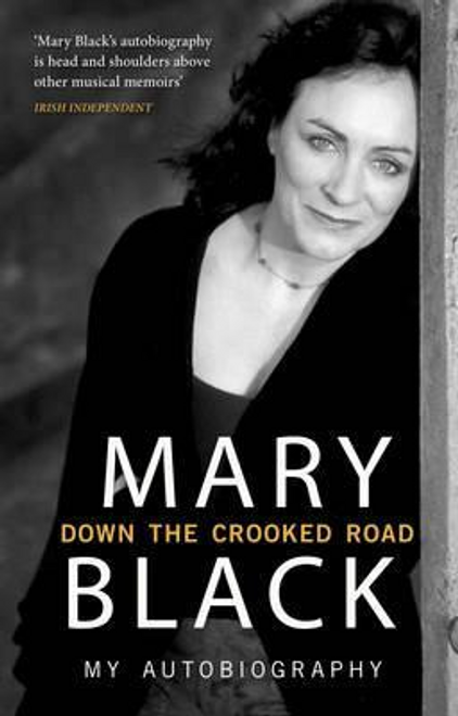 Black, Mary / Down the Crooked Road