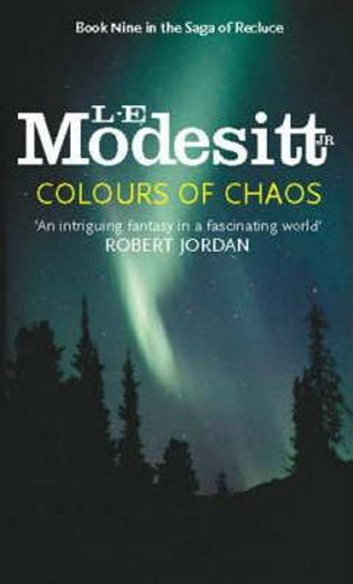 Modesitt, L. E. / Colours Of Chaos