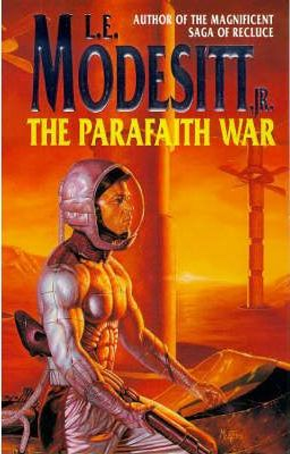 Modesitt, L. E. / The Parafaith War