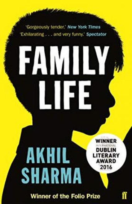 Sharma, Akhil - Family Life - PB - Folio PRIZE Winner - 2014