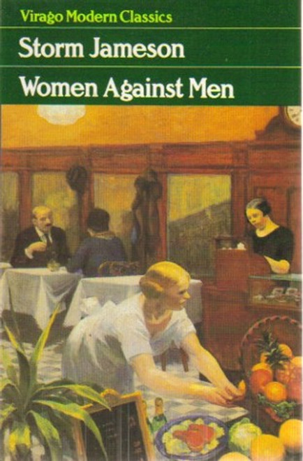 Jameson, Margaret Storm - Women Against Men - Virago PB Classics -1982