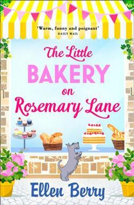 Berry, Ellen / The Little Bakery on Rosemary Lane
